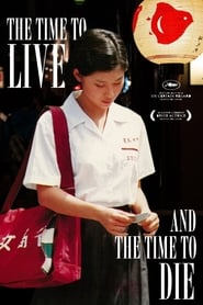 A Time to Live, a Time to Die 1985