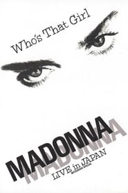 Madonna: Who's That Girl – Live in Japan (1987)