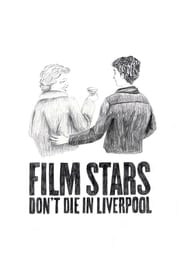 Film Stars Don't Die in Liverpool - Love, just like in the movies. - Azwaad Movie Database