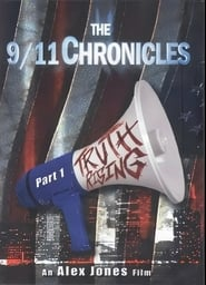 The 9/11 Chronicles Part 1: Truth Rising