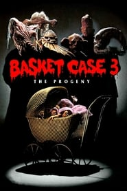 Basket Case 3 – Die Brut (1991)