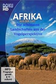 Afrika aus der Luft 2010