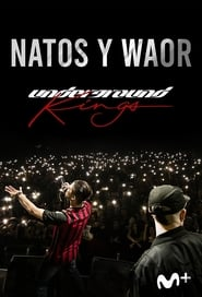 Underground Kings (Natos y Waor: el documental)