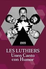 Les Luthiers: Unen Canto con Humor 1999