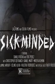 Sick Minded (2019) Online Full Movie Free