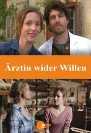 Ärztin wider Willen (2020)