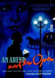 Am Abend nach der Oper