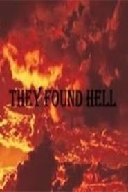 Watch They Found Hell online