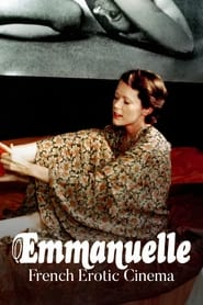 مترجم أونلاين و تحميل Emmanuelle: Queen of French Erotic Cinema 2021 مشاهدة فيلم
