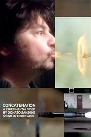 مشاهدة فيلم Concatenation 2021 مترجم أون لاين بجودة عالية