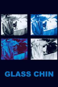 Glass Chin movie
