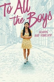 To All the Boys: Always and Forever (2021) poster