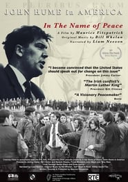 مشاهدة فيلم In the Name of Peace: John Hume in America مترجم