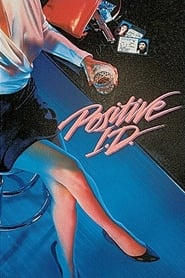 Positive I.D. (1986)