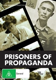 watch Prisoners of Propaganda full movie