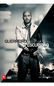 Guerreiro da Escuridão (2018) Blu-Ray 1080p Download Torrent Dub e Leg