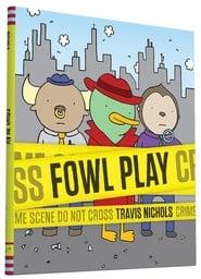 Fowl Play