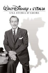 Walt Disney e l'Italia – Una storia d'amore (2014) CDA Cały Film Online