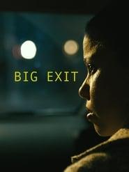 Big Exit