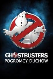 Ghostbusters. Pogromcy duchów (2016)