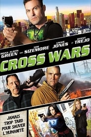 Film Cross Wars 2017 en Streaming VF