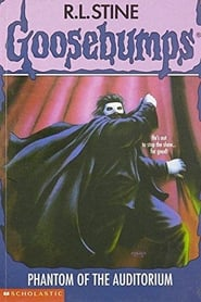 Goosebumps: Phantom of the Auditorium