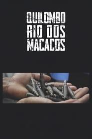 مشاهدة فيلم Quilombo Rio dos Macacos مترجم