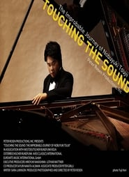 Touching the Sound: The Improbable Journey of Nobuyuki Tsujii Poster