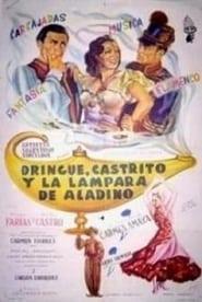 Dringue, Castrito y la lámpara de Aladino 1954
