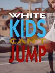 White Kids Can't Jump