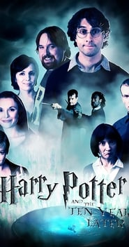 Harry Potter and the Ten Years Later en streaming