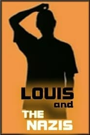 Louis Theroux: Louis and the Nazis (2003)
