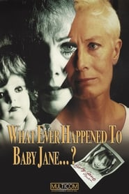 What Ever Happened to Baby Jane? 1991
