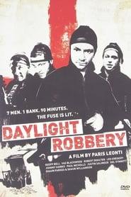 Daylight Robbery (2008)