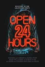 Open 24 Hours : The Movie | Watch Movies Online