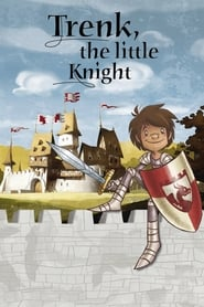 Poster Trenk, the Little Knight