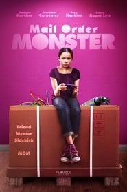 Watch Mail Order Monster (2018) Movie Online Putlockers