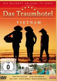 Das Traumhotel: Vietnam