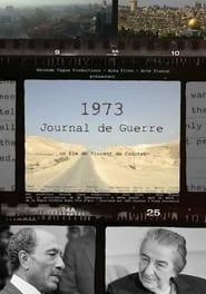 1973, Journal de Guerre 2013