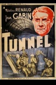 Le Tunnel 1933