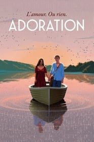 Film Adoration Streaming Complet - ...