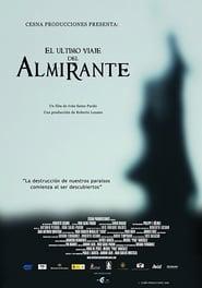 El último viaje del Almirante movie