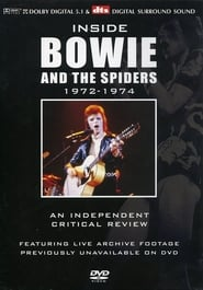 David Bowie: Inside Bowie and the Spiders: 1972-1974