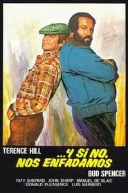Y si no, nos enfadamos (1974) | …altrimenti ci arrabbiamo!