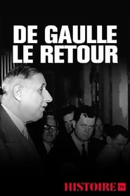 De Gaulle le retour : 13 mai 1958