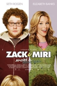 Zack & Miri - Amore a... primo sesso 2008