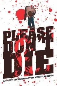 مشاهدة فيلم Please Don't Die Joey Janela مترجم