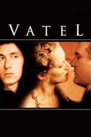 Vatel movie hdpopcorns, download Vatel movie hdpopcorns, watch Vatel movie online, hdpopcorns Vatel movie download, Vatel 2000 full movie,