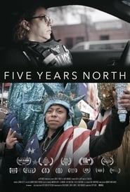 Five Years North