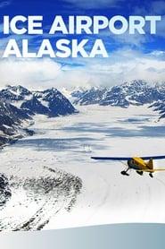 Ice Airport Alaska Season 1
